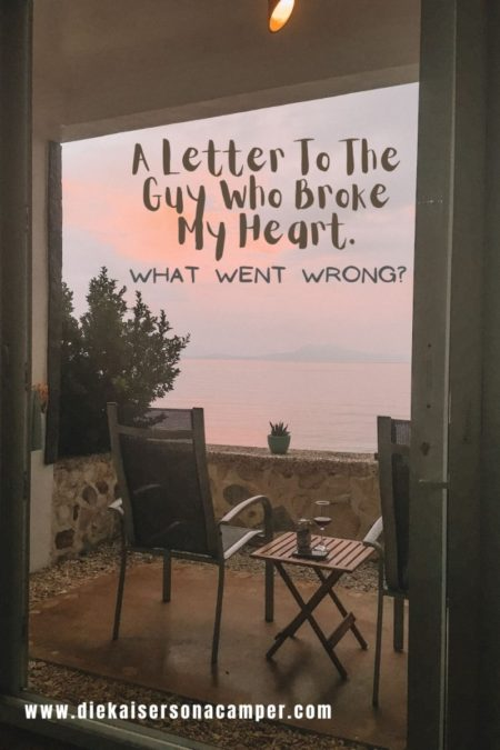 A Letter To The Guy Who Broke My Heart What Went Wrong